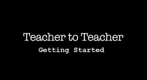 Teacher to Teacher Title Screen - Getting Started