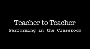Teacher to Teacher Title Screen - Performing