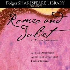 Romeo and Juliet Audio Edition